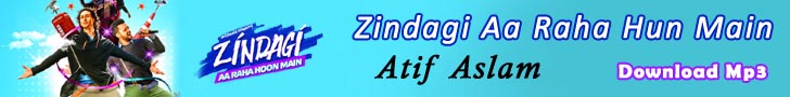 Download Zindagi Aa Raha Hun Main Mp3