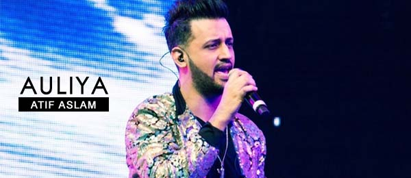 Atif Aslam new song Auliya