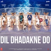 Mp3 Songs of movie Dil Dhadakne Do