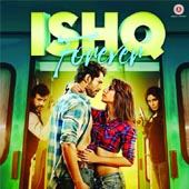 Mp3 Songs of movie Ishq Forever